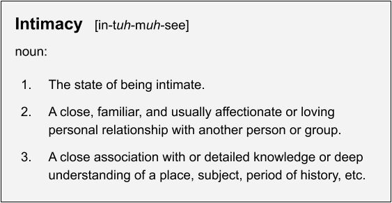 The real meaning of intimacy.